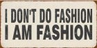 Magneet: I don't do fashion I am … EM3939
