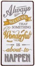 EM5125 Magneet: Always believe that something... EM5125