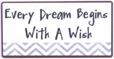 Magneet: Every dream begins with a wish. EM6268