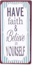 Magneet: Have faith & believe in yourself. EM5719