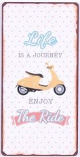 Magneet: Life is a journey enjoy the ride. EM5912