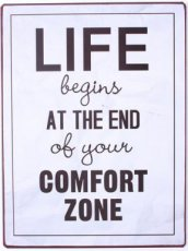 Tekstbord: Life begins at the end of your comfort zone EM6506
