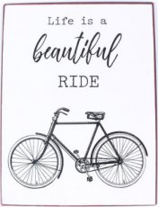 Tekstbord: Life is a beautiful ride EM7121