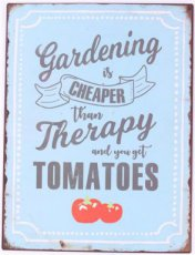 Tekstbord: Gardening is cheaper than therapy EM7014