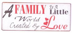 Tekstbord: A family is a little world created by love EM5582