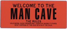 Tekstbord: Welcome to the man cave EM7020