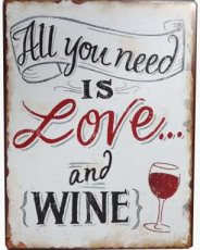 Tekstbord: All you need is love and wine. EM4987