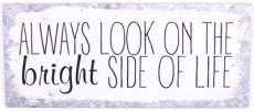 Tekstbord: Always look on the bright side...EM6287