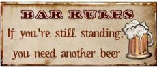 Tekstbord: Bar rules: If you're still... EM2334