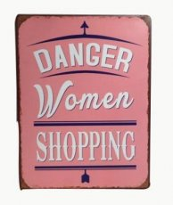 Tekstbord: Danger women shopping. EM5001