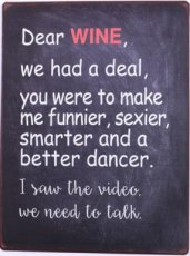 Tekstbord 145 Tekstbord: Dear wine, we had a deal, you.. EM5747