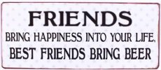 Tekstbord: Friends bring happiness into... EM5864