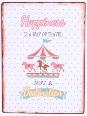 Tekstbord: Happiness is a way of travel.. EM5910