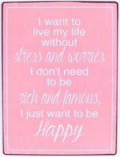 Tekstbord: I want to live my life without...EM5816