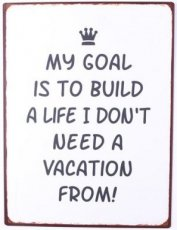 Tekstbord: My goal is to build a life ... EM6032