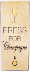 Tekstbord 219 Tekstbord: Press for champagne. EM6304