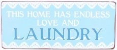 Tekstbord 182 Tekstbord: This home has endless love and laundry. EM5852