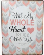 Tekstbord 040 Tekstbord: With my whole heart for my... EM4989