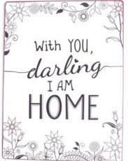 Tekstbord: With you, darling I am home. EM5505